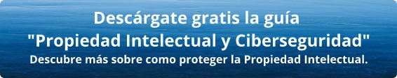 Ebook GRATIS: Propiedad intelectual & Ciberseguridad